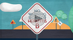 "A road sign the reads, ""No warning sign for Hepatitis B"""