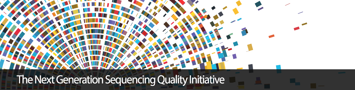The Next Generation Sequencing Quality Initiative
