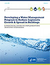 Developing a Water Management Program to Reduce Legionella Growth and Spread in Buildings: A Practical Guide to Implementing Industry Standards 13.2