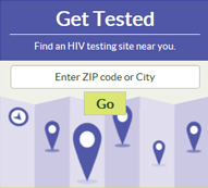 Get Tested, Find an HIV testing site near you