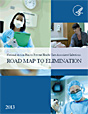 National Action Plan to Prevent Health Care-Associated Infections: Road Map to Elimination