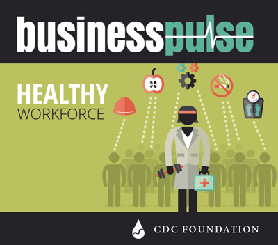 Business Pulse: Healthy Workforce