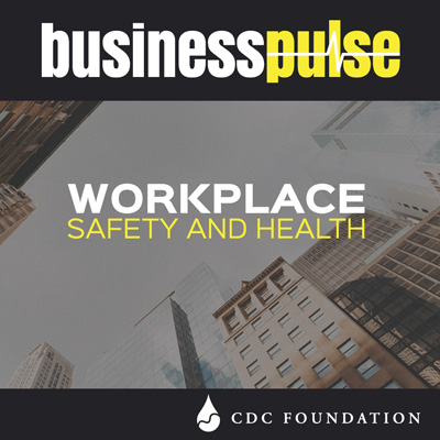 >Businesspulse: Workplace Safety and Health