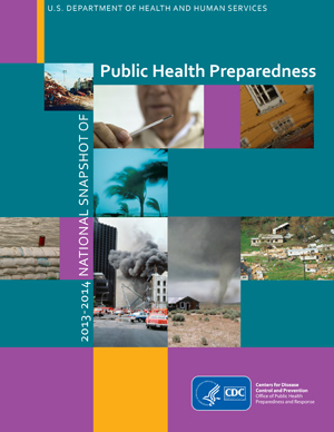 2013-2014 National Snapshot of Public Health Preparedness.
