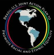 JAPER - Brazil-U.S. Joint Action Plan to Promote Racial and Ethnic Equality