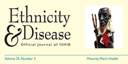 Ethnicity and Disease Official Journal of ISHIB