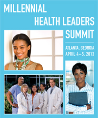 Millenial Health Leaders Summit, Atlanta, Georgia, April 4-5, 2013. 
