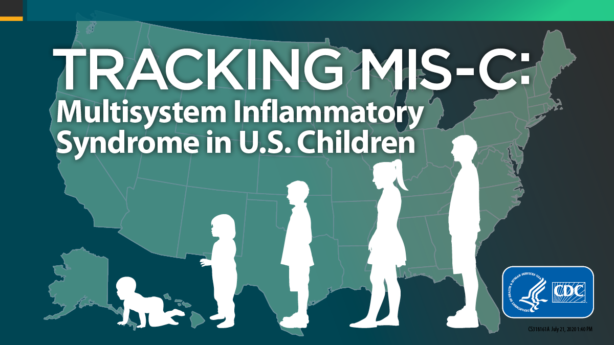 The figure shows a map of the United States with a figure overlay showing the growth stages of a baby to an adult with text describing tracking MIS-C: Multisystem Inflammatory Syndrome in U.S. Children.