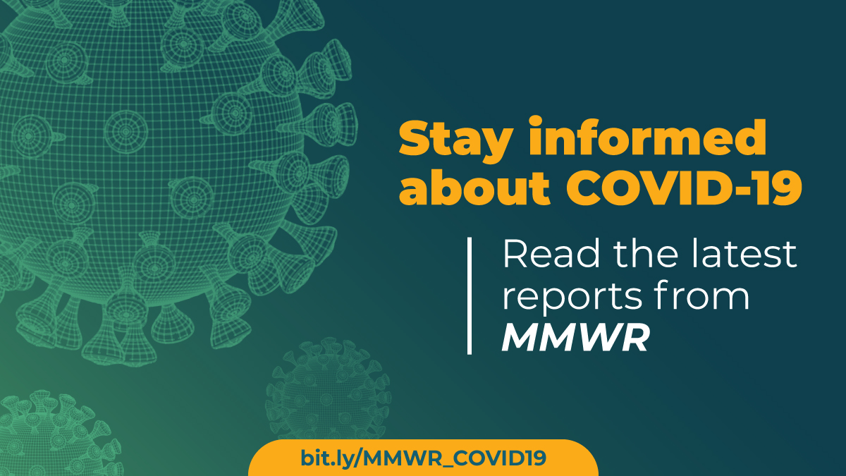 The figure shows a three-dimensional illustration of the virus that causes COVID-19 with text about the latest reports from MMWR.