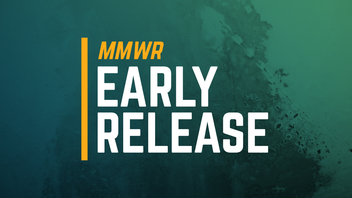 The figure shows the text MMWR Early Release over a teal background.