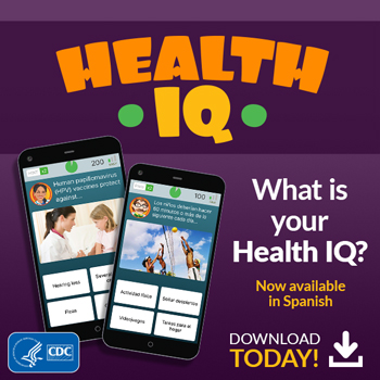What is your Health IQ? Download the new app today and find out! Now available in Spanish.