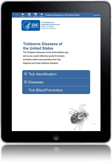 This app, Tickborne Diseases of the United States: A Reference Guide for Health Care Providers, is an easy-to-use tool that contains information on prevention, identification, and treatment of tickborne diseases.