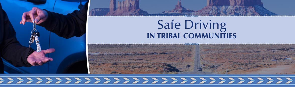 New Roadway to Safer Tribal Communities Toolkit