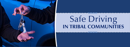 Safe Driving in Tribal Communities
