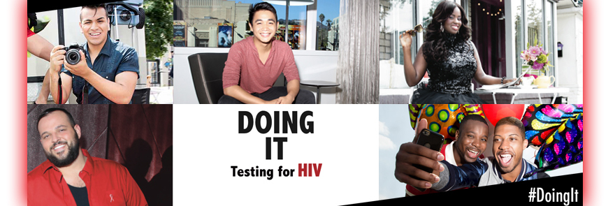 Doing IT, testing for HIV, #DoingIt. Montage of photographs of people who get tested for HIV.