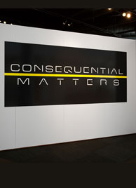 Consequential Matters
