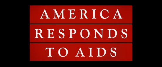 "The national health information campaign ""America Responds to AIDS"" launches"