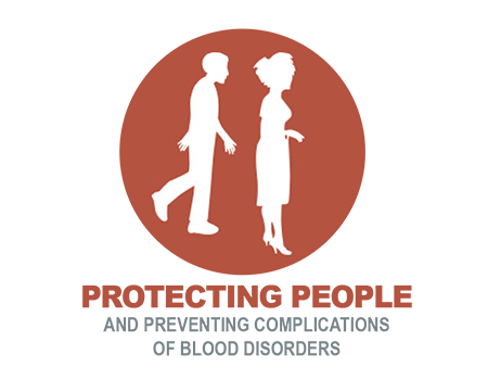 PROTECTING PEOPLE AND PREVENTING COMPLICATIONS OF BLOOD DISORDERS