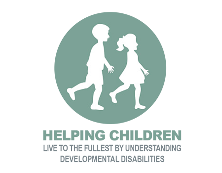 HELPING CHILDREN LIVE TO THE FULLEST BY UNDERSTANDING DEVELOPMENTAL DISABILITIES