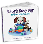 Baby's Busy Day – Being One is So Much Fun!