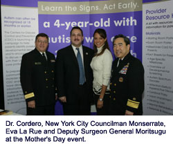 Dr. Cordero, New York City Councilman Monserrate, Eva La Rue and Deputy Surgeon General Moritsugu at the Mother's Day event