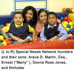 "(L to R) Special Needs Network founders and their sons: Areva D. Martin, Esq., Ernest (""Marty"" ), Donna Ross Jones, and Nicholas"