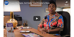 "These videos from ""Learn the Signs. Act Early."""