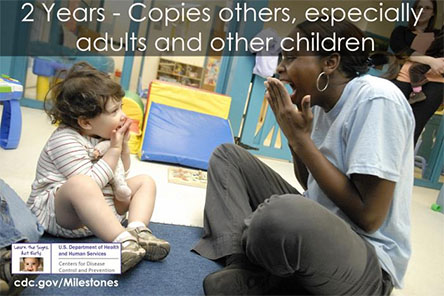 Copies others, especially adults and older children
