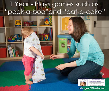 "Plays games such as ""peek-a-boo"" and ""pat-a-cake""s"