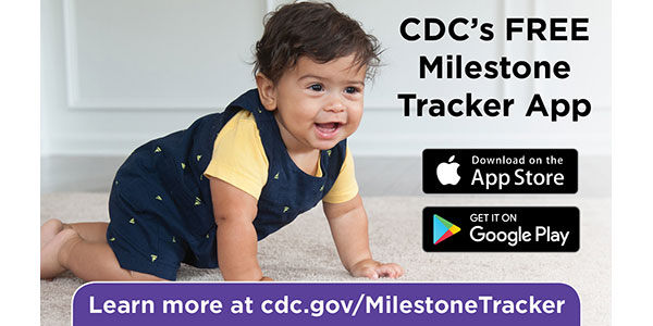 CDC's Milestone Tracker App | CDC