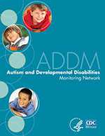 Community Report from the Autism and Developmental Disability Monitoring (ADDM) Network 2009