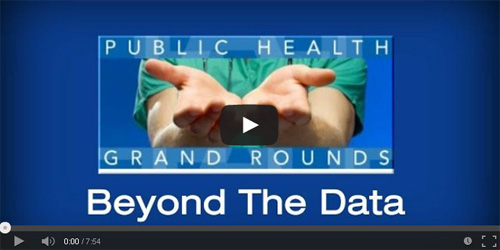 Public Health Grand Rounds Video