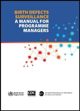 Manual cover for Birth defects Surveillance: A Manual for Programme Managers