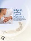 Reducing Alcohol-Exposed Pregnancies Report Cover