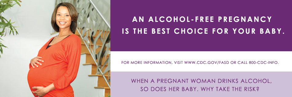 An Alcohol-Free Pregnancy is the Best Choice for Your Baby