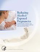 Reducing Alcohol-Exposed Pregnancies: A Report of the National Task Force on Fetal Alcohol Syndrome and Fetal Alcohol Effect