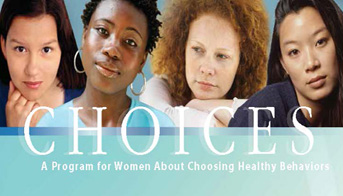 CHOICES: A program for women about choosing healthy behaviors