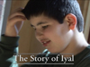 The Story of Iyal