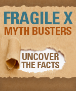 Fragile X Myth Busters : Uncover The Facts Button