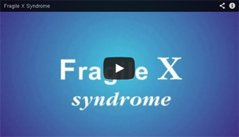 Fragile X Syndrome Video