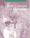 Basic Concepts of Hemophilia: Provider Guide