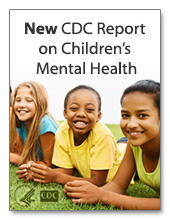 New CDC Report on Children's Mental Health