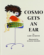 Cosmo Get an Ear book by Gary Clemente