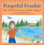 Book Cover: Forgetful Frankie, The World's Greatest Rock Skipper
