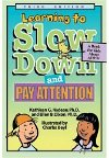 Slow down and Pay Attention Book