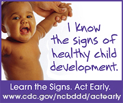 I know the signs of healthy child development. cdc.gov/actearly