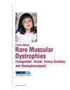 Facts About Rare Muscular Dystrophies