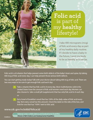 ... make folic acid part of their healthy routine before becoming pregnant.