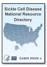 Sickle Cell Disease National Resource Directory. Click here to learn more.