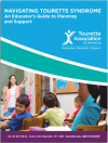 Navigating Tourette Syndrome: An Educator's Guide To Planning and Support